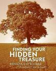 Finding Your Hidden Treasure: The Way of Silent Prayer by Benignus O'Rourke (Paperback, 2010)
