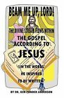 The Gospel According to Jesus in the Words He Inspired to Be Written by Ken Ponder Anderson (Paperback / softback, 2007)