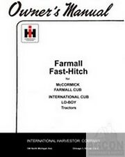 International Harvester Farmall Fast Hitch Cub Lo Boy Owners Operator Manual Ih