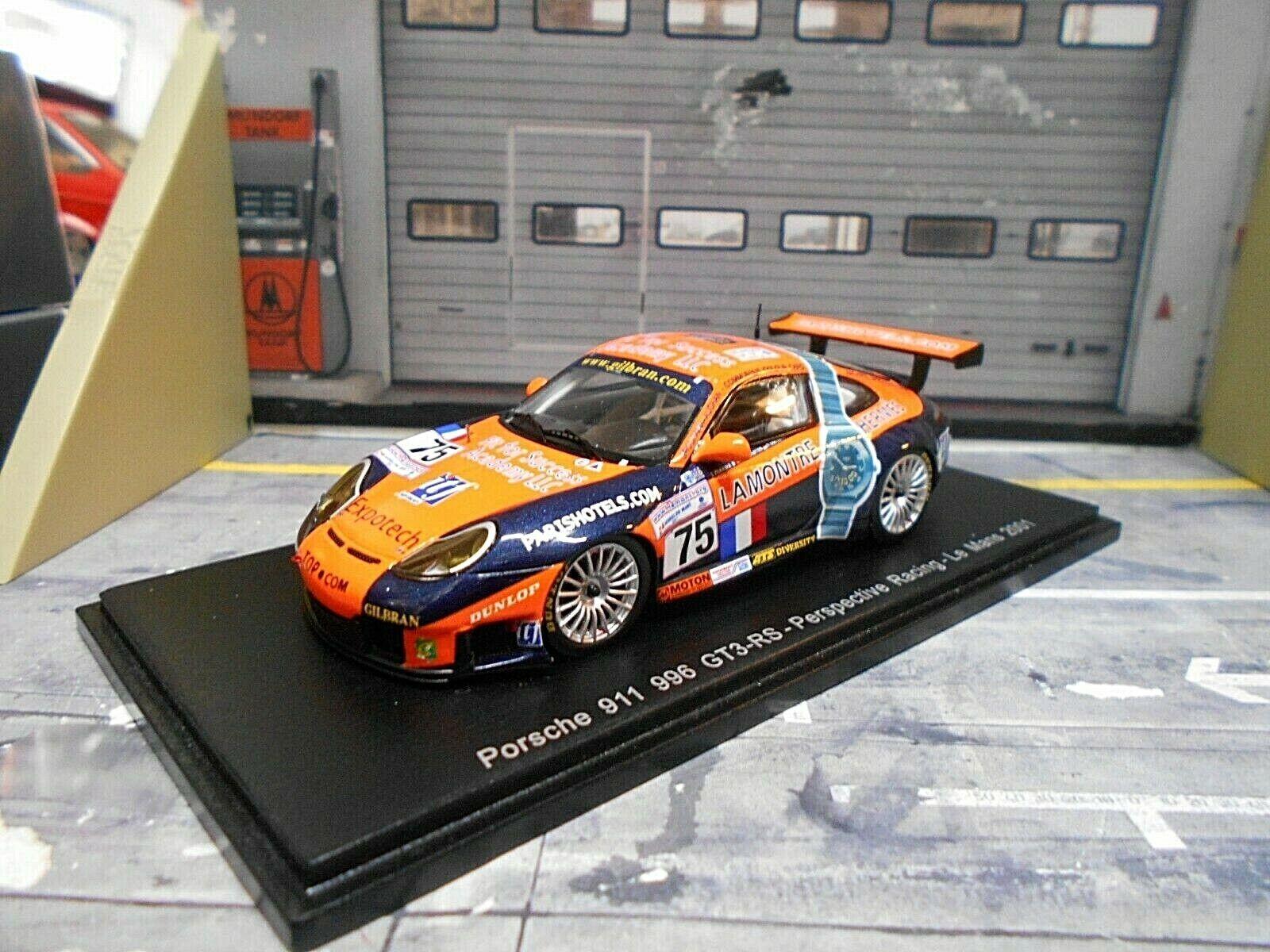 Porsche 911  996 GT3 RS 24h Le Mans  75 perspective 2001 La Montre Spark 1 43  qualité authentique
