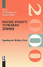 Social Policy Towards 2000: Squaring the Welfare Circle by Professor Vic...