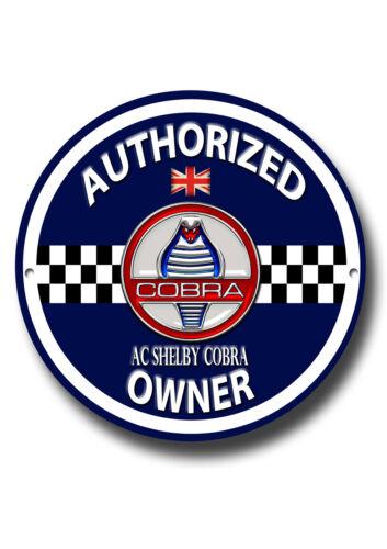 Ca Shelby Cobra Autorisé Propriétaire Métal Ronds Signe Classique Voiture