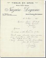 Lettre  - Nazaire Degasme Tissus en gros à Saint-Pierre - d' entremont 1927