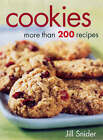 Cookies: More Than 200 Recipes by Jill Snider (Paperback, 2007)