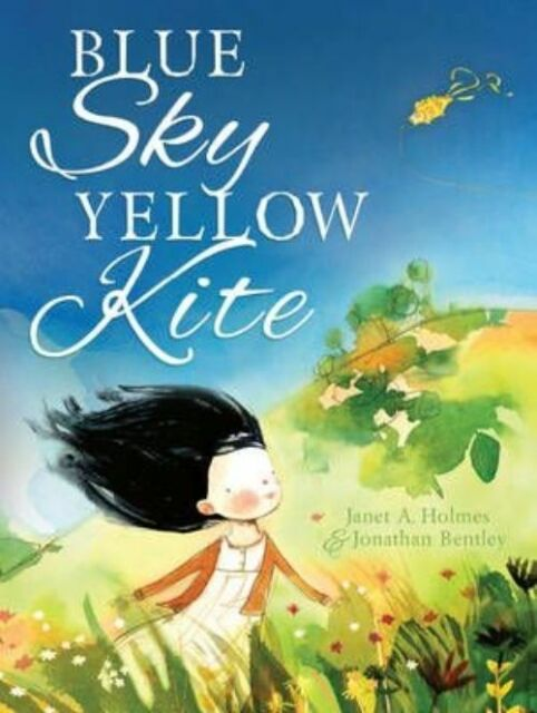 Blue Sky, Yellow Kite by Janet A. Holmes, NEW Book, FREE & FAST Delivery, (Hardc