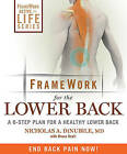 FrameWork for the Lower Back: A 6-Step Plan for a Healthy Lower Back by Dr Nicholas A Dinubile (Paperback / softback, 2010)