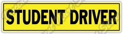 """Student Driver Sign Driving School Driver Car Bumper Vinyl Sticker Decal 14/""""X4/"""""""