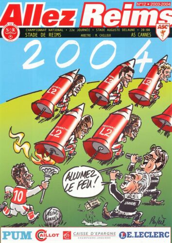PROGRAMME STADE REIMS / AS.CANNES NATIONAL 22e JOURNEE 2003/2004