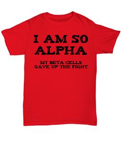 f37b5385fd I Am So Alpha - Fun Shirt for Diabetic - Unisex Tee   eBay
