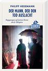 DuMont Reiseabenteuer Der Mann, der den Tod auslacht von Philipp Hedemann (2013, Taschenbuch)
