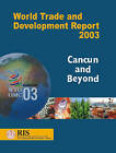 World Trade and Development Report 2003: Cancun and Beyond by Academic Foundation, Foreign Service Institute New Delhi (Paperback, 2003)