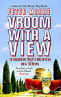Vroom with a View: In Search of Italy's Dolce Vita on a '61 Vespa by Peter Moore (Paperback, 2005)