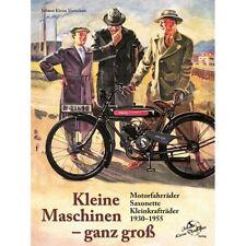 Motorfahrräder Kleinkrafträder Saxonette Fahrräder mit Hilfsmotor Marken Buch