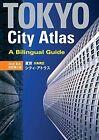 Tokyo City Atlas: A Bilingual Guide by Kodansha International (Paperback, 2012)