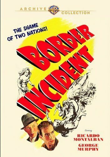 Border Incident (1949 Ricardo Montalban) DVD NEW