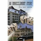 an Embezzlement Story by Holton W. Bud Author 9781588205414