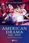 American Drama 1945-2000: An Introduction by David Krasner (Paperback, 2006)