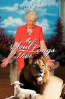My Soul Longs for Thee 9781436362764 by Betty S Divers Hardback
