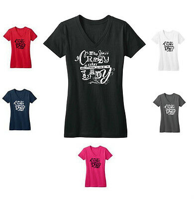 Hide Your Crazy & Start Acting Like A Lady V Neck T-Shirt Miranda Lambert