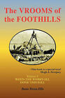 The VROOMS of the FOOTHILLS, Volume 3: When the Work's All Done This Fall by Bessie Vroom Ellis (Paperback, 2011)