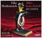 Alles kein Zufall von Elke Heidenreich (2016)