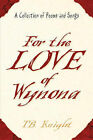 For the Love of Wynona by T B Knight (Paperback / softback, 2004)