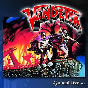 VENDETTA-Go-And-Live-Stay-And-Die-CD-Re-Release-200983
