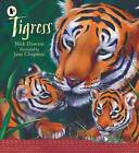 Tigress by Nick Dowson (Paperback, 2015)