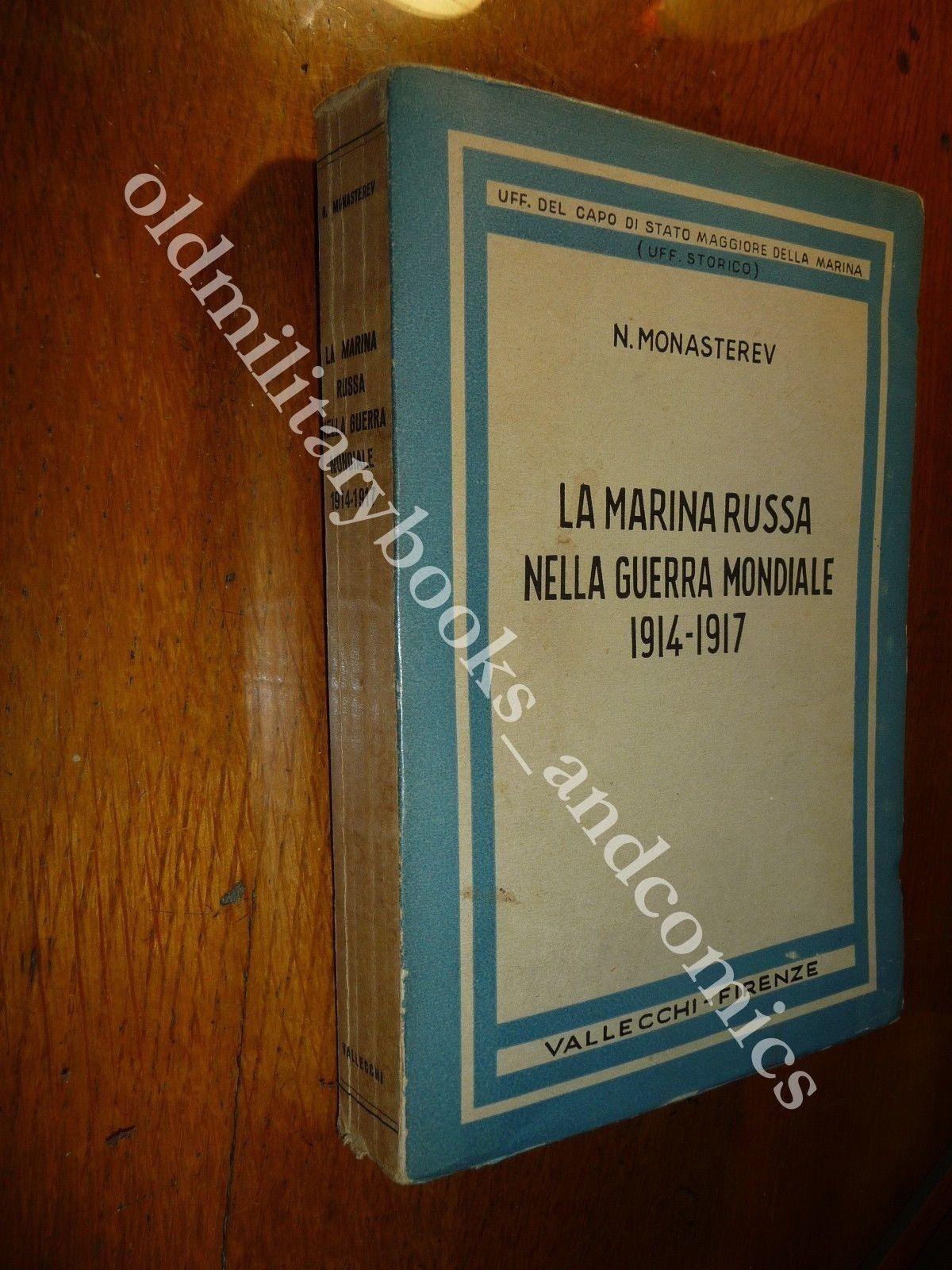 LA MARINA RUSSA NELLA GUERRA MONDIALE 1914-1917 RIGA BALTICO SOMMERGIBILI M NERO