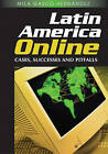 Latin America Online: Cases, Successes and Pitfalls by Mila Gasco-Hernandez (Hardback, 2008)