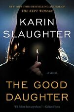 The Good Daughter by Karin Slaughter (2017, Hardcover)