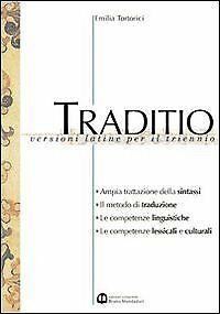 traditio, vers. latine x tr. ve tortorici 9788842441625