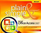 Microsoft Office Access 2007 Plain and Simple by Curtis Frye (Paperback, 2007)