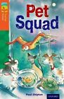 Oxford Reading Tree TreeTops Fiction: Level 13 More Pack B: Pet Squad by Paul Shipton (Paperback, 2014)