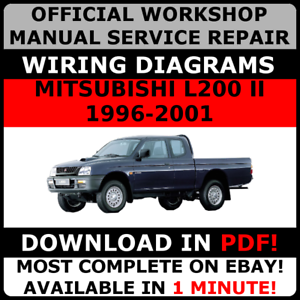 Official Workshop Service Repair Manual For Mitsubishi L200 Ii 1996 2001 Ebay