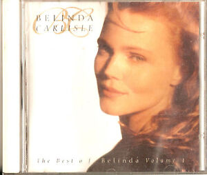 Belinda CarlisleThe Best Of Belinda Volume 1 Virgin BELCD 1 1992 - Egremont, United Kingdom - Belinda CarlisleThe Best Of Belinda Volume 1 Virgin BELCD 1 1992 - Egremont, United Kingdom