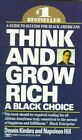 A Black Choice by Dennis Kimbro, Napoleon Hill (Paperback, 1995)