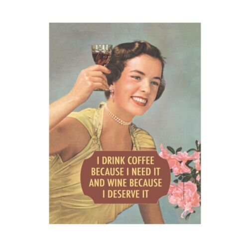 I Drink Coffee Because I Need It Small A5 Tin Metal Steel Sign Retro Humour