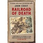 Railroad of Death by John Coast, Laura Noszlopy (Paperback, 2014)