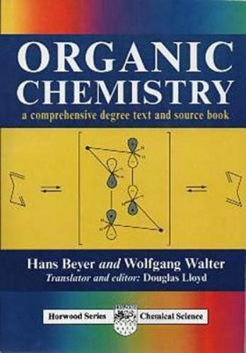 Organic Chemistry: A Comprehensive Degree Text and Source Book [Albion Chemical