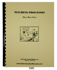 Sheet Metal Working Series- Machine Processes Instruction Manual #1321