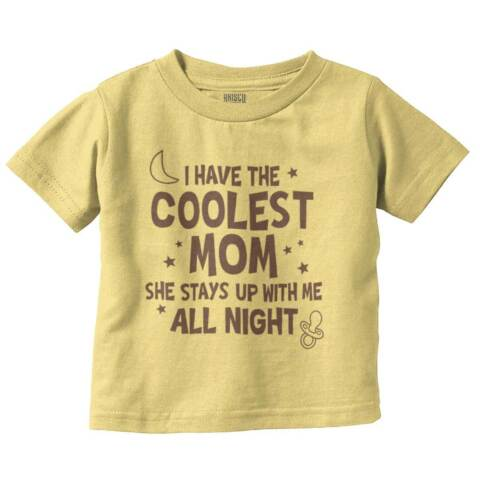 Coolest Mom New Parents Baby Shower Gifts Funny Saying Baby Toddler Infant T