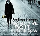 Why Dont We Do It In The Road von Stefanie Hempel (2014)