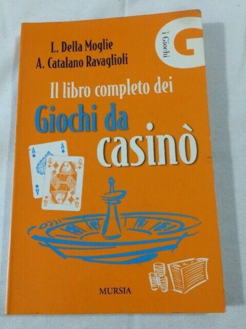 Libro Il Libro Completo Dei Giochi Da Casino' Di L. Della Moglie A. Catalano Rav