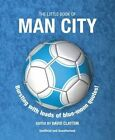 The Little Book of Man City by David Clayton (Paperback, 2014)