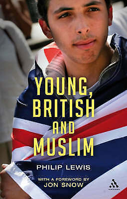 1 of 1 - Young, British and Muslim by Philip Lewis (Paperback, 2007)