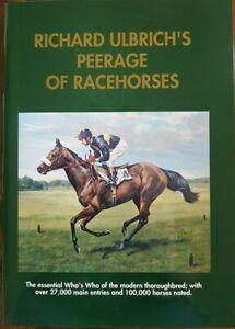 Richard Ulbrich's Peerage of Racehorses, by Richard Ulbrich