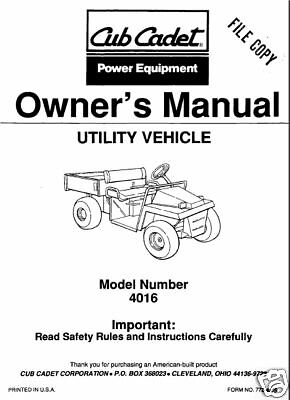 Cub Cadet Owners Manual Model #640 6x4 Utility Vehicle