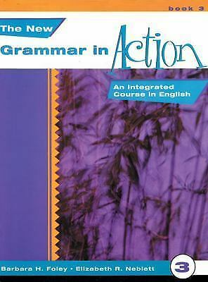 New Grammar in Action 3: An Integrated Course in English