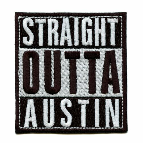 Straight Outta Austin Box Logo Embroidered Iron On Patch